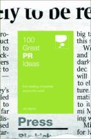 Jim Blythe - 100 Great PR Ideas : From Leading Companies Around the World (100 Great Ideas) - 9780462099491 - V9780462099491