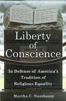 Nussbaum, Martha - Liberty of Conscience: In Defense of America's Tradition of Religious Equality - 9780465018536 - V9780465018536