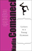 Comaneci, Nadia - Letters to a Young Gymnast - 9780465025053 - V9780465025053