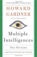 Gardner, Howard E. - Multiple Intelligences: New Horizons in Theory and Practice - 9780465047680 - V9780465047680