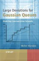 Mandjes, Michel - Large Deviations for Gaussian Queues - 9780470015230 - V9780470015230