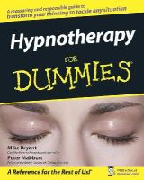 Bryant, Mike; Mabbutt, Peter - Hypnotherapy For Dummies - 9780470019306 - V9780470019306