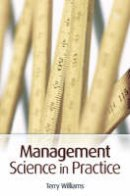 Williams, Terry - Management Science in Practice - 9780470026649 - V9780470026649
