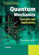 Zettili, Nouredine - Quantum Mechanics - 9780470026793 - V9780470026793