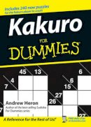 Heron, Andrew - Kakuro For Dummies - 9780470028223 - V9780470028223