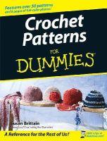 Brittain, Susan - Crochet Patterns For Dummies - 9780470045558 - V9780470045558