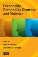 - Personality, Personality Disorder and Violence: An Evidence Based Approach (Wiley Series in Forensic Clinical Psychology) - 9780470059494 - V9780470059494