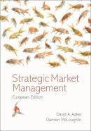 Aaker, David A. - Strategic Market Management - 9780470059869 - V9780470059869
