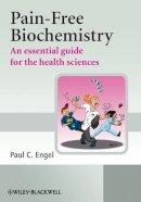 Engel, Paul C. - Pain-Free Biochemistry - 9780470060469 - V9780470060469