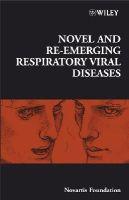 - Novel and Re-emerging Respiratory Viral Diseases - 9780470065389 - V9780470065389