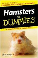 Montague, Sarah - Hamsters For Dummies - 9780470121634 - V9780470121634