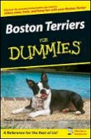 Bedwell-Wilson, Wendy - Boston Terriers for Dummies - 9780470127681 - V9780470127681