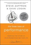 Zaffron, Steve; Logan, Dave - The Three Laws of Performance - 9780470195598 - V9780470195598