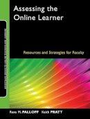 Palloff, Rena M.; Pratt, Keith - Assessing the Online Learner - 9780470283868 - V9780470283868