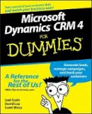 Scott, Joel; Lee, David; Weiss, Scott - Microsoft Dynamics CRM 4 For Dummies - 9780470343258 - V9780470343258