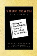 Hargrove, Robert; Renaud, Michel - Your Coach (in a Book) - 9780470397848 - V9780470397848