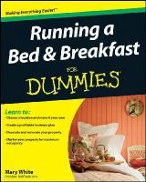 White, Mary - Running a Bed and Breakfast For Dummies - 9780470426821 - V9780470426821