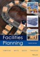 Tompkins, James A.; White, John A.; Bozer, Yavuz A.; Tanchoco, J. M. A. - Facilities Planning - 9780470444047 - V9780470444047