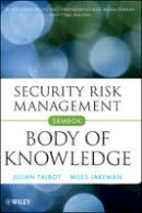 Talbot, Julian; Jakeman, Miles - Security Risk Management Body of Knowledge - 9780470454626 - V9780470454626