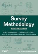 Groves, Robert M.; Fowler, Floyd J.; Couper, Mick P.; Lepkowski, James M.; Singer, Eleanor; Tourangeau, Roger - Survey Methodology - 9780470465462 - V9780470465462