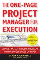 Campbell, Clark A.; Collins, Mike - The One Page Project Manager for Execution - 9780470499337 - V9780470499337