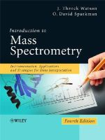 Watson, J. Throck; Sparkman, O. David - Introduction to Mass Spectrometry - 9780470516348 - V9780470516348