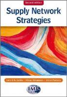 Gadde, Lars-Erik; Hakansson, Hakan; Persson, Goran - Supply Network Strategies - 9780470518540 - V9780470518540