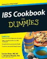 Dean, Carolyn; Wheeler, L.Christine - IBS Cookbook For Dummies - 9780470530726 - V9780470530726