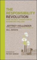 Hollender, Jeffrey; Breen, Bill - The Responsibility Revolution - 9780470558423 - V9780470558423