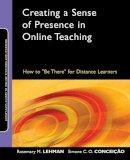 Lehman, Rosemary M.; Conceicao, Simone C. O. - Creating a Sense of Presence in Online Teaching - 9780470564905 - V9780470564905