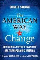 Sagawa, Shirley - The American Way to Change - 9780470565575 - V9780470565575