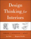 Dohr, Joy H.; Portillo, Margaret - Design Thinking for Interiors - 9780470569016 - V9780470569016