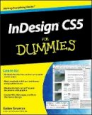 Gruman, Galen - InDesign CS5 For Dummies - 9780470614495 - V9780470614495