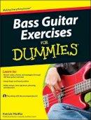 Pfeiffer, Patrick - Bass Guitar Exercises For Dummies - 9780470647226 - V9780470647226