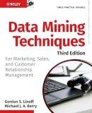 Berry, Michael J.; Linoff, Gordon S. - Data Mining Techniques - 9780470650936 - V9780470650936