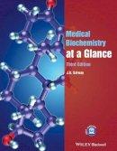 Salway, J. G. - Medical Biochemistry at a Glance - 9780470654514 - V9780470654514