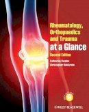 Swales, Catherine; Bulstrode, Christopher - Rheumatology, Orthopaedics and Trauma at a Glance - 9780470654705 - V9780470654705