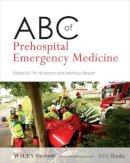 - ABC of Prehospital Emergency Medicine - 9780470654880 - V9780470654880