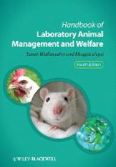 Wolfensohn, Sarah; Lloyd, Maggie - Handbook of Laboratory Animal Management and Welfare - 9780470655498 - V9780470655498