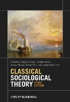 - Classical Sociological Theory - 9780470655672 - V9780470655672