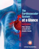 Aaronson, Philip I.; Ward, Jeremy P. T.; Connelly, Michelle J. - The Cardiovascular System at a Glance - 9780470655948 - V9780470655948