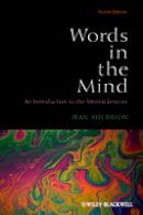 Aitchison, Jean - Words in the Mind - 9780470656471 - V9780470656471