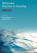 Bulman - Reflective Practice in Nursing - 9780470658109 - V9780470658109