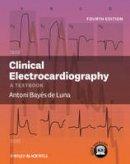 Bayes de Luna, Antonio - Clinical Electrocardiography - 9780470658598 - V9780470658598