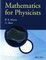 Martin, Brian R., Shaw, Graham P. - Mathematics for Physicists (Manchester Physics Series) - 9780470660225 - V9780470660225