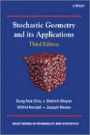 Stoyan, Dietrich; Kendall, Wilfrid S.; Chiu, Sung Nok; Mecke, Joseph - Stochastic Geometry and Its Applications - 9780470664810 - V9780470664810