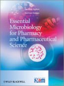 Hanlon, Geoff; Hodges, Norman A. - Essential Microbiology for Pharmacy and Pharmaceutical Science - 9780470665343 - V9780470665343