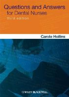 Carole Hollins - Questions and Answers for Dental Nurses - 9780470670903 - V9780470670903