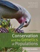 Allendorf, Professor Fred W.; Luikart, Gordon H.; Aitken, Sally N. - Conservation and the Genetics of Populations - 9780470671450 - V9780470671450