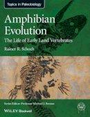 Schoch, Rainer R. - Amphibian Evolution - 9780470671788 - V9780470671788